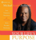 Michael Bernard Beckwith CD - Your Life's Purpose (2CDs)